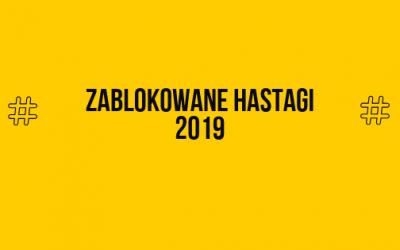 Zablokowane hashtagi 2019 – co musisz wiedzieć?